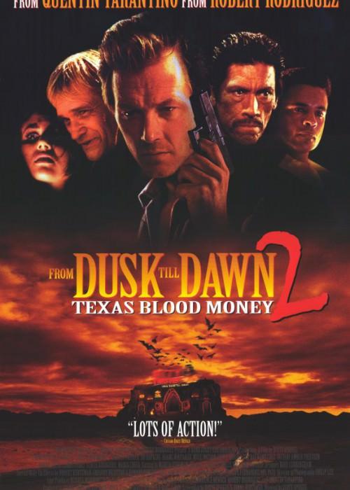 Від заходу до світанку 2: Криваві гроші з Техасу