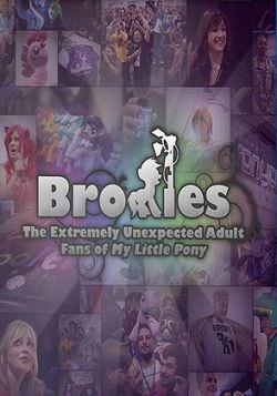 Броні: несподівано дорослі шанувальники «Моїх маленьких Поні»